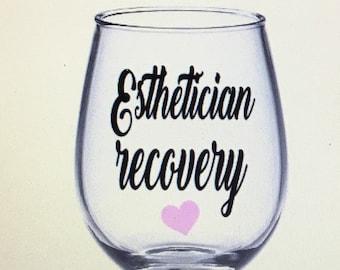 Esthetician wine glass. Esthetician gift. Gift for esthetician.