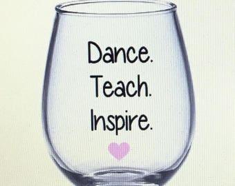 Dance teacher wine glass. Dance teacher gift. Dancing wine glass. Dancing gift. Dancer gift. Dancer wine glass. Gift for teacher teacher.