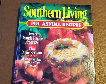 Southern Living 1991 Annual Recipes, vintage southern recipes cookbook