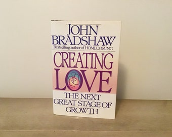 creating love bradshaw john