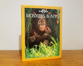 Monkeys & Apes by Alan M Heatwole, The World of Nature series