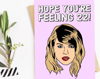 Taylor Swift 22 Birthday Card