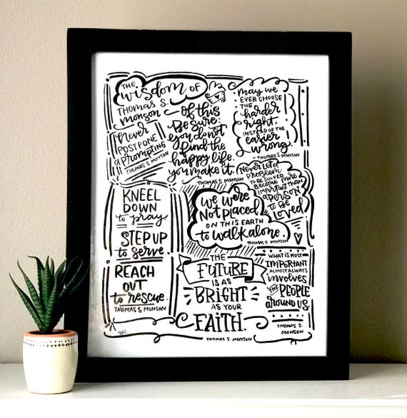 Inspiring Hand Lettered Quotes By Thomas S Monson Instant Etsy