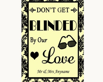 Yellow Damask Don't Be Blinded Sunglasses Personalised Wedding Sign