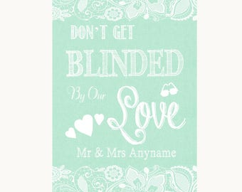 Green Burlap & Lace Don't Be Blinded Sunglasses Personalised Wedding Sign