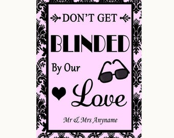 Baby Pink Damask Don't Be Blinded Sunglasses Personalised Wedding Sign