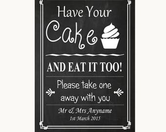 Chalk Style Have Your Cake & Eat It Too Personalised Wedding Sign