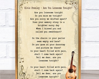 Elvis Presley Are You Lonesome Tonight Song Lyric Vintage Quote Print