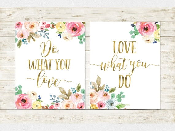 Do What You Love Love What You Do Gold Office Decor Dorm Room Decor Girls Nursery Wall Art Girls Room Decor Gold Lettering Office Sign