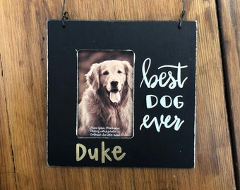 Best Dog Ever Frame Etsy