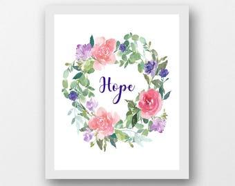 Hope word art, instant download printable art, hope art, inspirational quote, hope artwork, printable flower wreath, scripture print quote