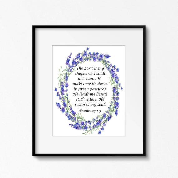 The Lord Is My Shepherd Psalm 23 Bible Quote I Shall Not Etsy