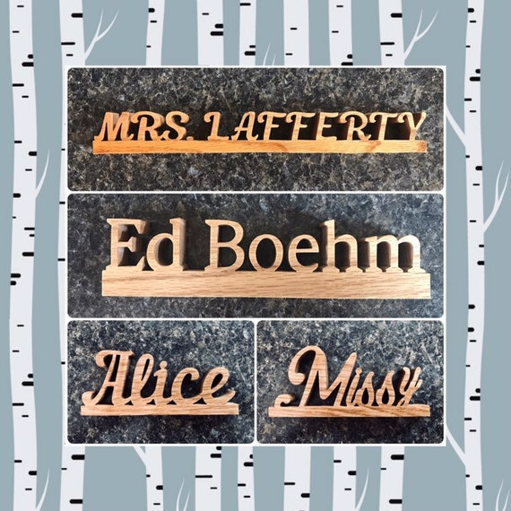 Handcut Custom Name Plates Teacher Name Plate Wooden Name Sign Name Plaque Desk Name Plate Office Name Plate Last Name Sign Handmade
