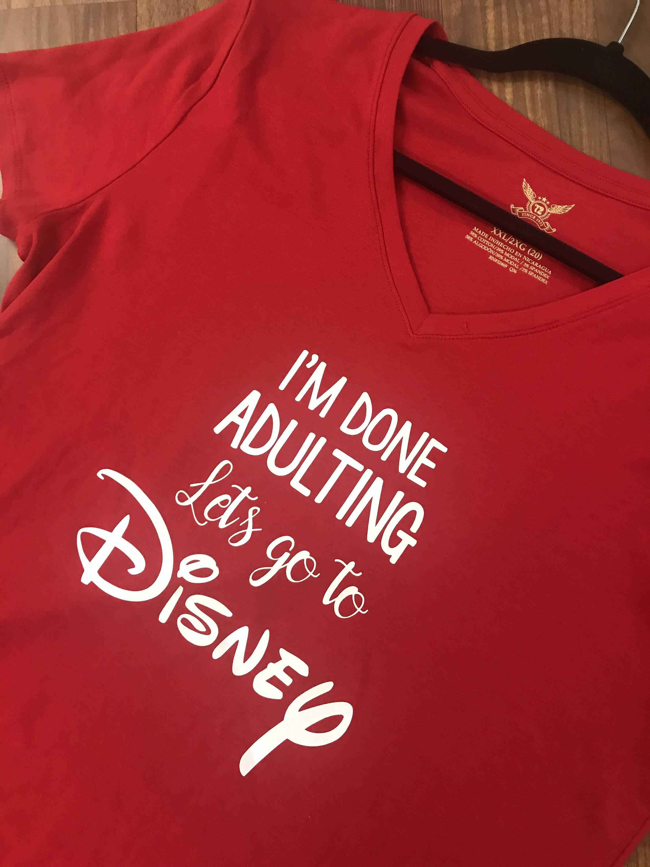 56ea0456b Done Adulting/Disney - Tee/Tank