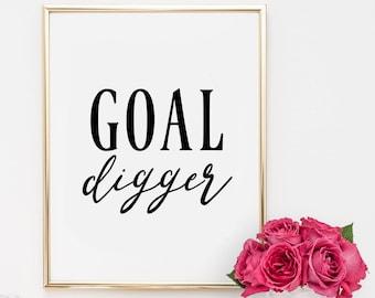 Dorm Decor, quotes, home decor, printable, art, inspirational quote, motivational quote, goal digger, office decor