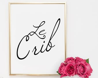 Dorm Decor, quotes, home decor, printable, art inspirational quote, motivational quote, le crib , typography, nursery decor, dorm decor