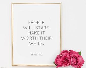 Dorm Decor, quotes, fashion quote, printable, art, inspirational quote, motivational quote, tom ford quotes, office decor, dorm decor,
