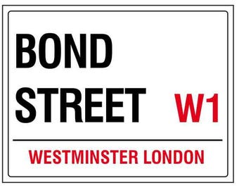 Bond street westminster london england street road sign  vintage style metal advertising wall plaque sign or framed picture frame