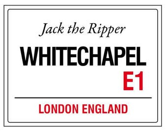 Jack the ripper whitechapel london england street road sign vintage style metal advertising wall plaque sign or framed picture frame