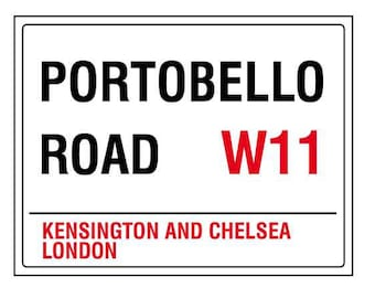 Portobello road kensington chelsea london england street road sign vintage style metal advertising wall plaque sign or framed picture frame