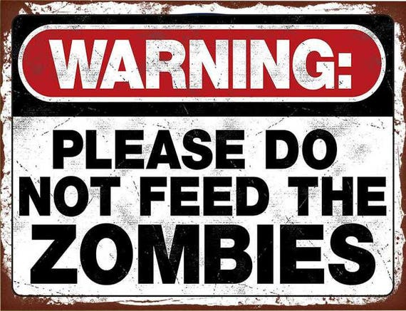 Warning please do not feed the zombie retro vintage style metal wall plaque sign