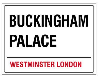 Buckingham place westminster london england street road sign vintage style metal advertising wall plaque sign or framed picture frame