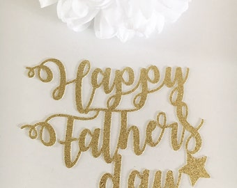 Happy Father's Day Cake Topper