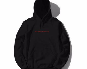 See You In Hell.exe Hoodie