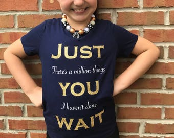 Hamilton Musical Youth Shirt, Just You Wait Alexander Hamilton Kid's T-Shirt, Broadway Musical Girl's Fitted Crew Neck T-Shirt, Trendy Girls