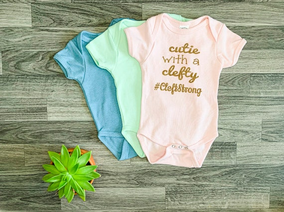 Cleft Palate Bodysuit; Cleft Lip; Baby Girl One-Piece; Cutie With A Clefty; Newborn; Coming Home Outfit; Cleft Strong