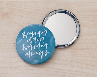 Wander often wander always Pocket Mirror, pocket mirror, mirror, hand lettering, quote pocket mirror, hand lettering quote,gift for her,gift
