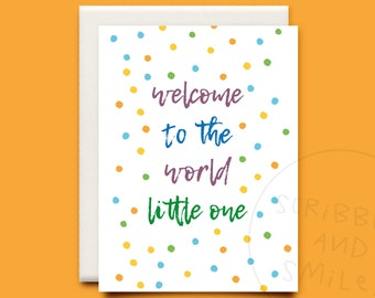 Welcome to the world little one - newborn card - greeting card - new baby - new baby card
