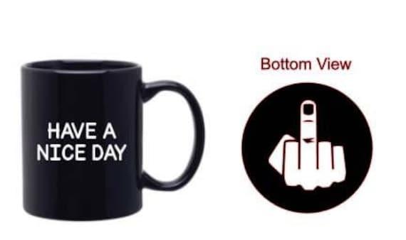 651efbb8da5 Have a nice day mug | Etsy
