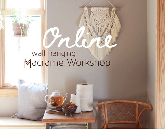 Online Macrame Workshop