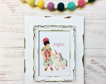 Be Magical Little Frida Kahlo Art Print