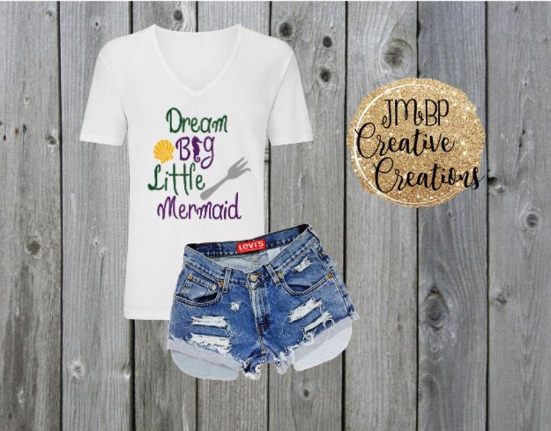 176d8a1321e8 Dream Big Little Mermaid Shirt | Etsy