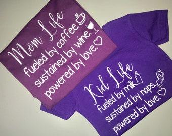 Mom Life / Kid Life Shirts