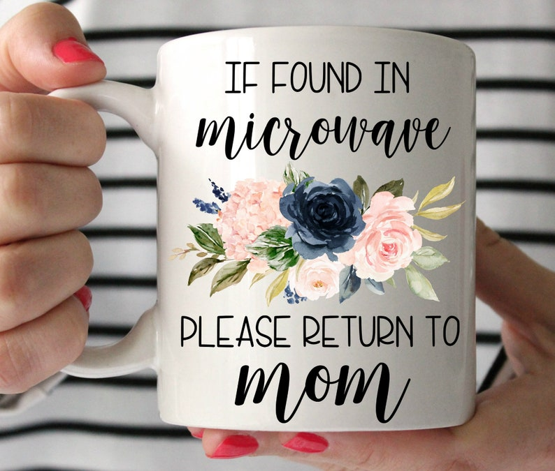 Mom Birthday Gift From Daughter If Found In Microwave Please