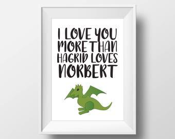 Harry Potter Nursery Art Print — Hagrid and Norbert Art Print — Harry Potter Word Art — I Love You More Art Print — Harry Potter Wall Art