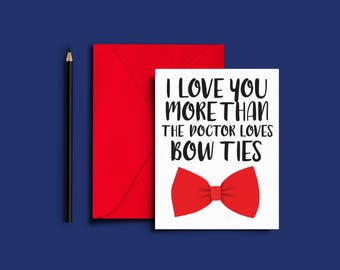 Print at Home Doctor Who Card — Doctor Who Romance — Eleventh Doctor — Nerd Romance Card — Nerd Love Card — Doctor Who Valentine — Bowties