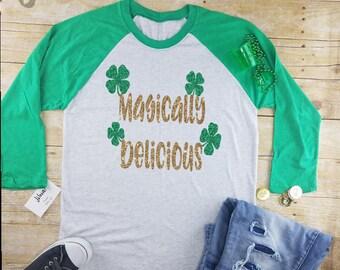 Magically delicious|r|st. Patrick's Day women's shirt|drinking raglan|drinking tee|Irish shirt|Beer shirt|st paddys dayt|irish raglan|
