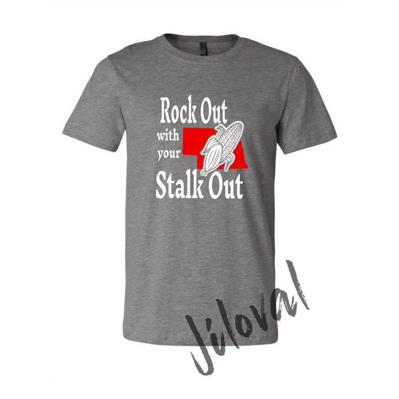b301bf76 Rock out with your Stalk out Nebraska shirt Corn Shirt   Etsy
