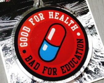 27bf373f60b Akira - Good for Health Bad for Education Acrylic Keychain