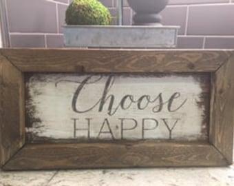 Choose Happy Sign