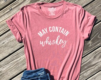 93fbcd816e day drinking tshirts, funny group party shirts, may contain whiskey shirt,  lets day drink shirt, matching party shirts, mauve unisex tee
