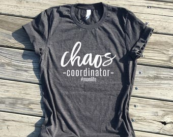 chaos coordinator mom life, dark grey unisex tee, mom life shirt, mom gifts, gifts for mom, mom shirts, toddler mom, boy mom, twin mom shirt