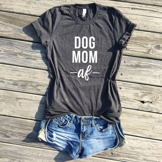 2c50e7cb dog mom af dog mom shirt fur mama shirt stay at home dog | Etsy