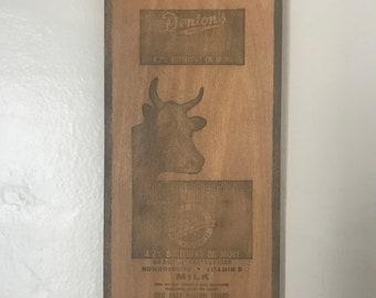 Vintage Denton Dairy wooden sign