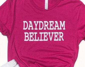 Daydream Believer Unisex TShirt    Daydreaming Shirt   Motivational Shirt   Inspirational Shirt   Mental Health Gift   Self Care   Girl Boss