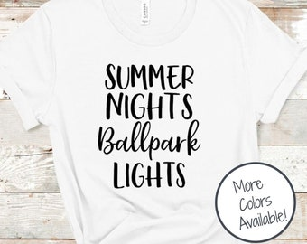 Summer Nights Ballpark Lights | Game Day shirt | Sports Mom shirt | Baseball shirt for women | Gift for Baseball Fan | Baseball Mom shirt